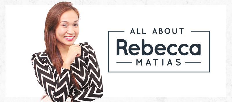 All About Rebecca Matias