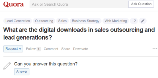 quora: What are the digital downloads in sales outsourcing and lead generations?