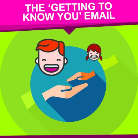 The-Getting-to-Know-You-Email