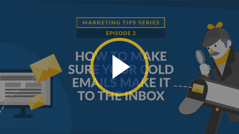 How to Make Sure Your Cold Emails Make it to the Inbox