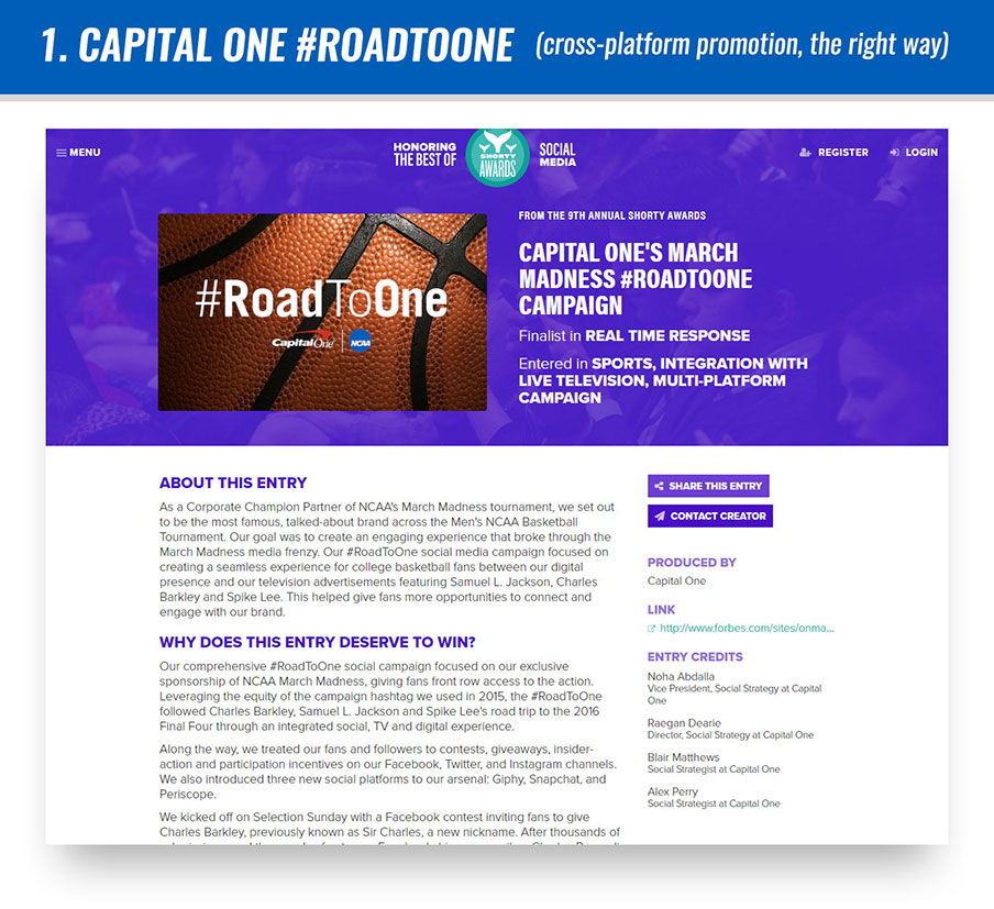 #1 Capital One #RoadToOne (cross-platform promotion, the right way)