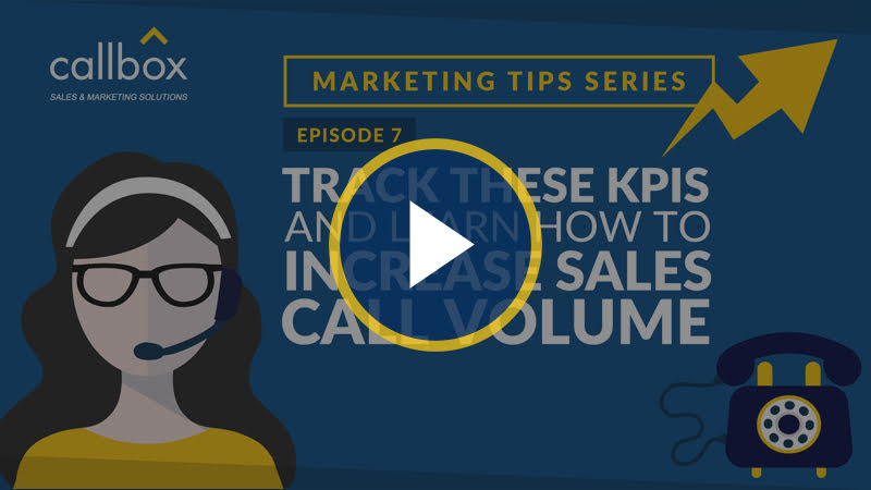 Track These KPIs and Learn How to Increase Sales Call Volume