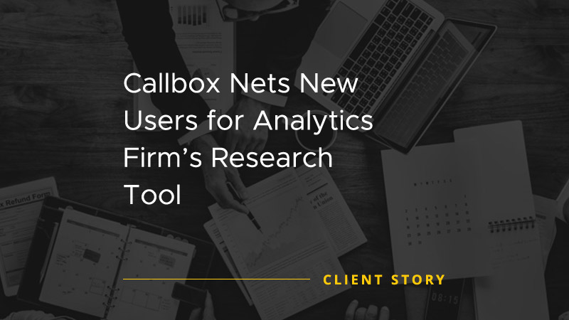 Callbox Nets New Users for Analytics Firms Research Tool [CASE STUDY]