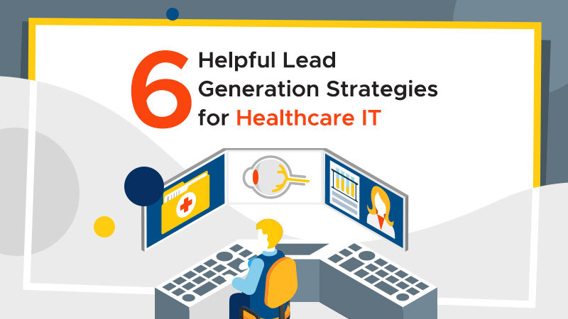 Lead Generation for Healthcare IT