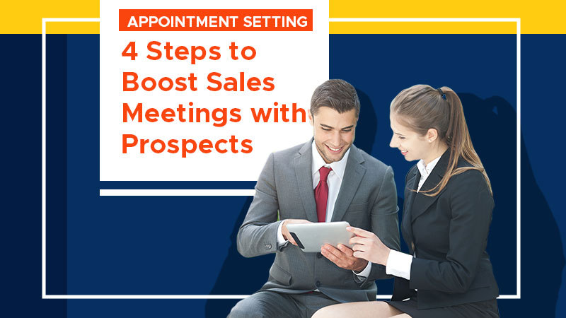 Appointment-Setting-4-Steps-to-Boost-Sales-Meetings-with-Prospects