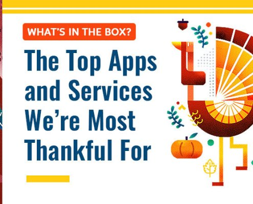 What's In The Box? The Top Apps and Services We're Most Thankful For