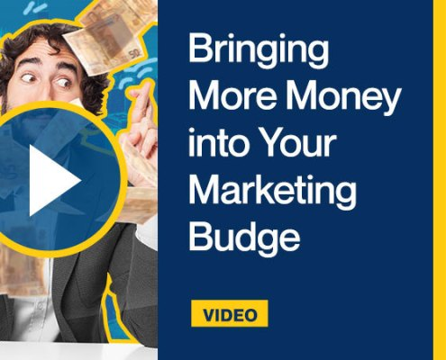 Bringing More Money into Your Marketing Budget