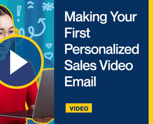 Making Your First Personalized Sales Video Email