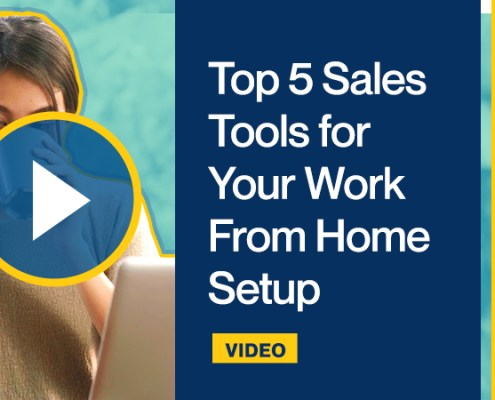 Top 5 Sales Tools for Your Work From Home Setup