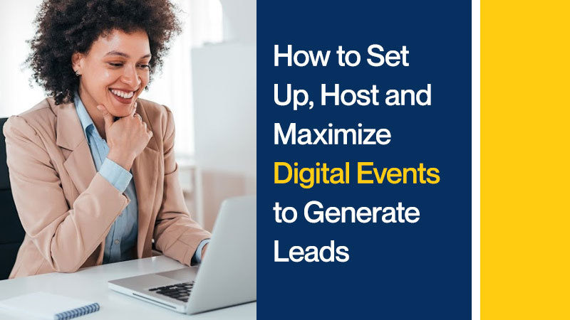 How-to-Set-Up-Host-and-Maximize-Digital-Events-to-Generate-Leads