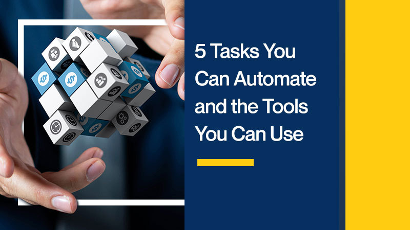 5-Tasks-You-Can-Automate-and-the-Tools-You-Can-Use