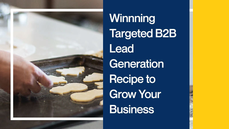 Winnning-Targeted-B2B-Lead-Generation-Recipe-to-Grow-Your-Busin