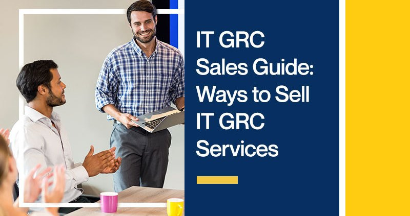 IT-GRC-Sales-Guide-Ways-to-Sell-IT-GRC-Services