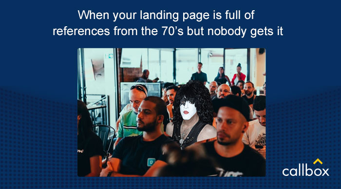 Meme - When your landing page is full of reference from the 70s. - Paul Stanley from the band Kiss sitting in a crowd