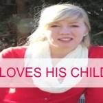 God Loves His Children