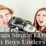 8 Things Single LDS Girls Wish Boys Understood