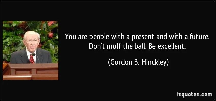 gordon b hinckley quotes