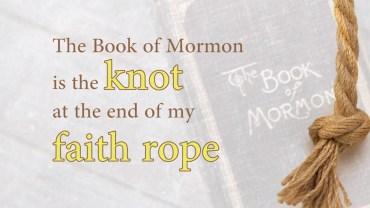 book of mormon faith rope