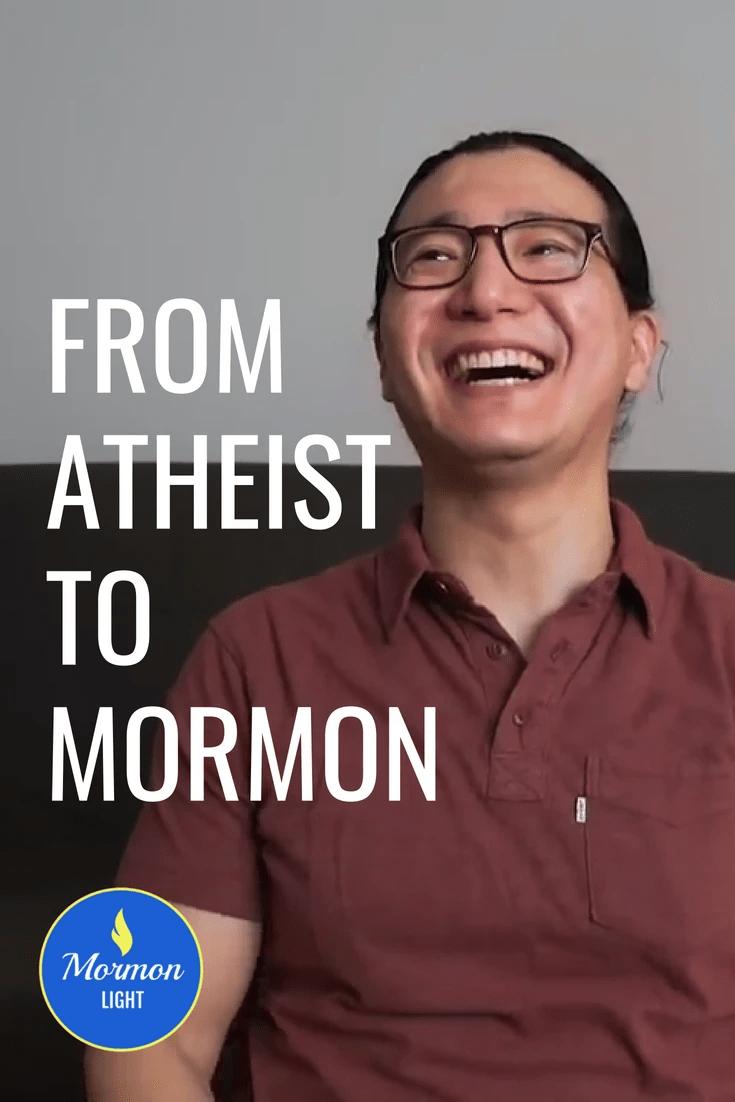 From Atheist to Mormon