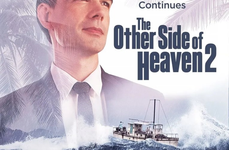 The Other Side of Heaven Is Making a Comeback