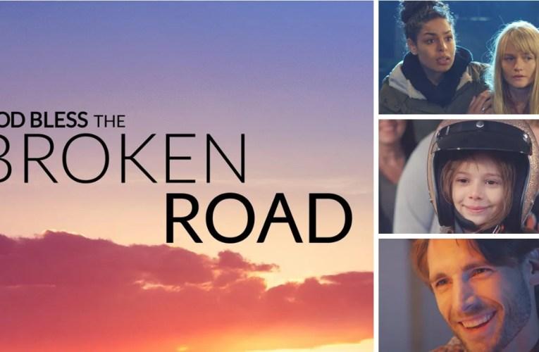 God Bless the Broken Road – One of the Best Christian Films I've Ever Seen