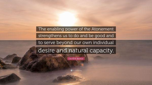 bednar enabling power of the atonement