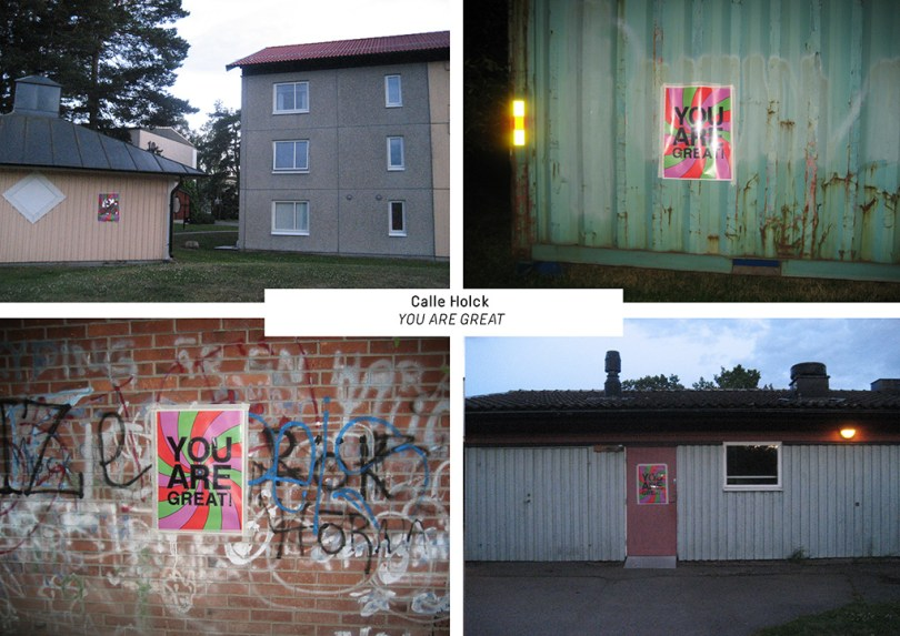 4 pictures of You Are Great-posters in 4 different locations. One at a pink wall, one at a brick wall, one on a dumpster and one at a door.