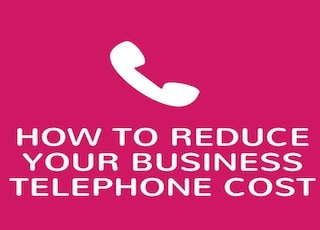 how-to-reduce-your-business-telephone-cost