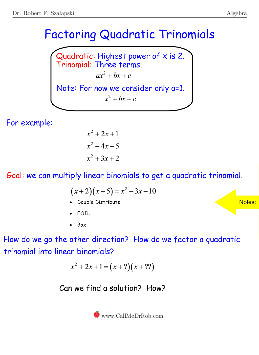 Solve Quadratic Equations By Factoring Leading Coefficient