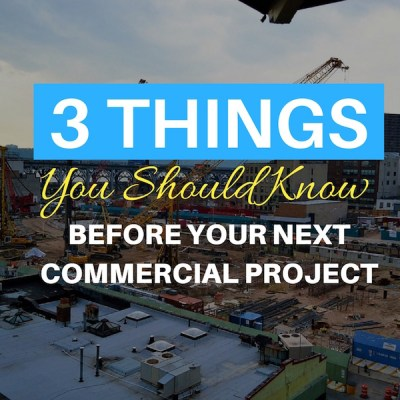 3 Things You Should Know When Building a Commercial Building