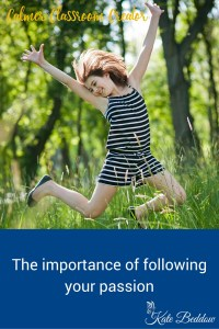 The Importance of Following your passion