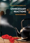 Unnecessary Reactions