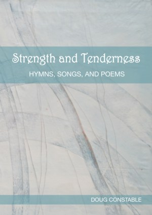 Strength and Tenderness