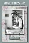Shirley Hazzard:  Literary Expatriate and Cosmopolitan Humanist