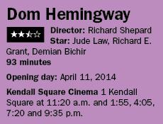 041114i Dom Hemingway