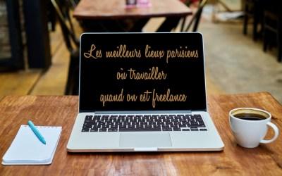 Les meilleurs lieux parisiens où travailler quand on est freelance