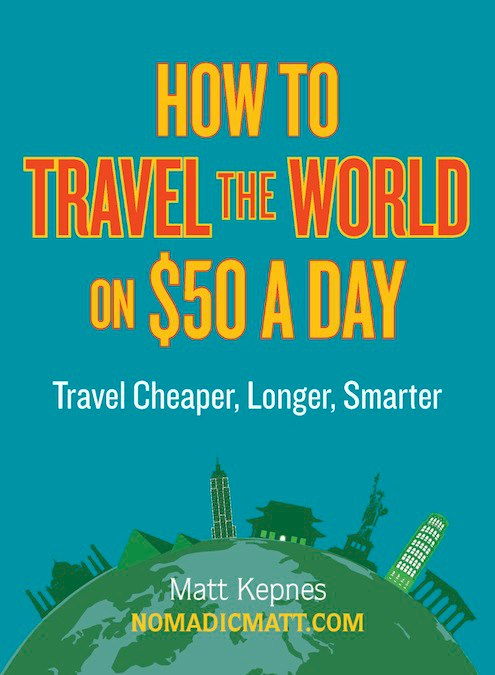 Nomadic Matt's book on budget travel
