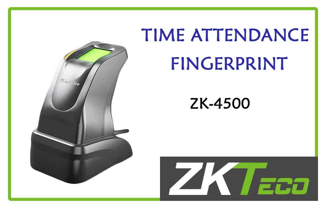 ZK4500 - Smart Finger print Time Attendance in Colombo CCTV Srilanka