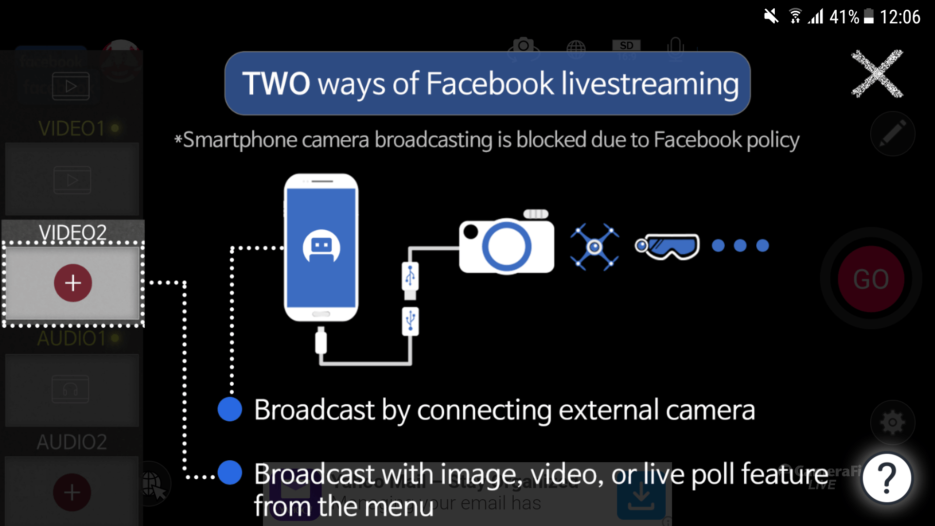 CameraFi   [Notice] Facebook Live-streaming Is Supported Only on the