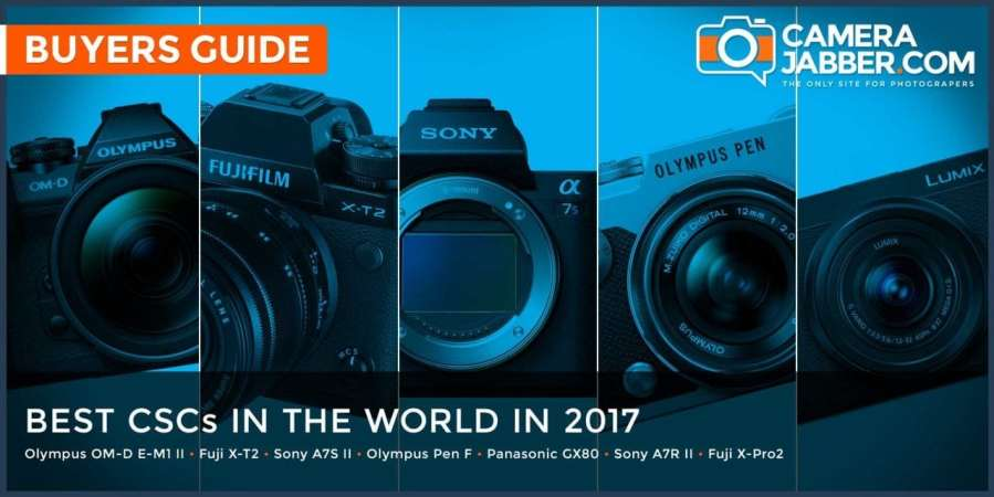 Best mirrorless cameras in the world in 2017