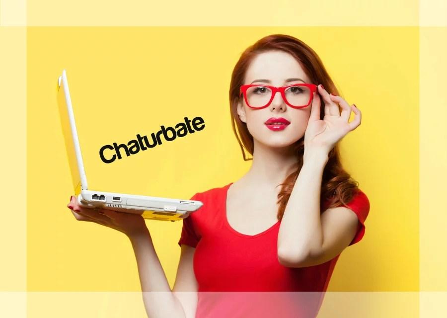 Chaturbate to
