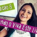 """Vivendo o """"Viva Este Livro!"""" #05"""