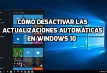 Desactivar las actualizaciones de Windows 10