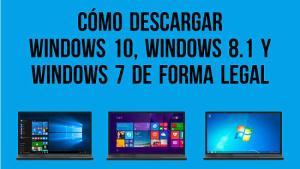 Cómo descargar Windows 10, 8.1 y 7 de forma legal