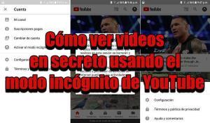 Cómo ver videos en secreto usando el modo incognito de YouTube