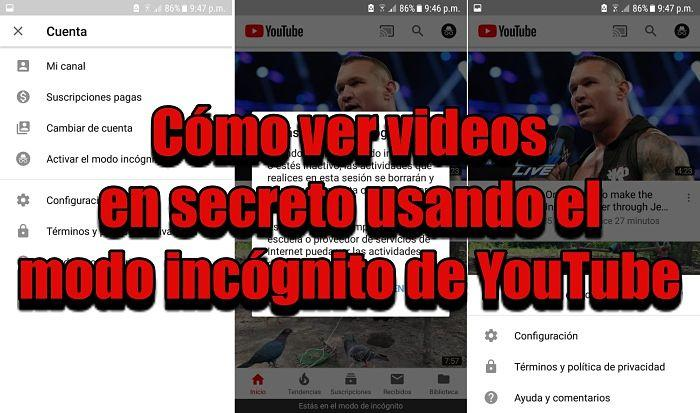 Usar el modo incógnito de YouTube para ver videos en secreto
