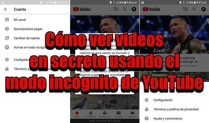 Usar el modo incógnito de YouTube para ver videos en secreto