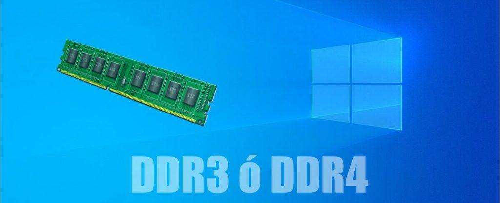 Cómo saber qué memoria RAM tengo DDR3 ó DDR4