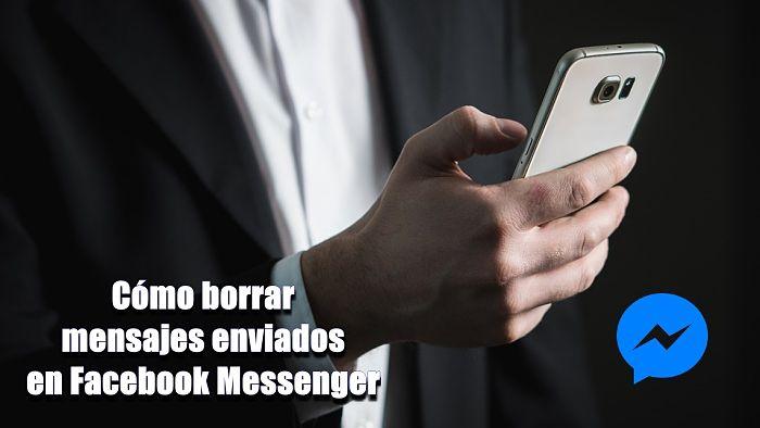 Cómo eliminar mensajes de Messenger para todos