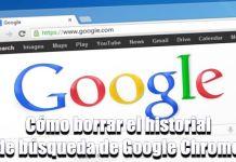 Cómo borrar el historial de búsqueda de Google Chrome